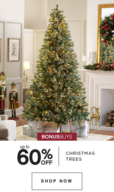 BONUSBUYS | up to 60% OFF CHRISTMAS TREES| SHOP NOW