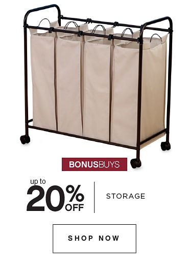 BONUSBUYS | up to 20% OFF STORAGE | SHOP NOW