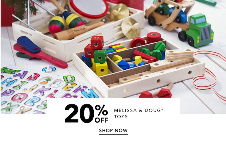 20 percent off Melissa and Doug Toys. Shop Now.