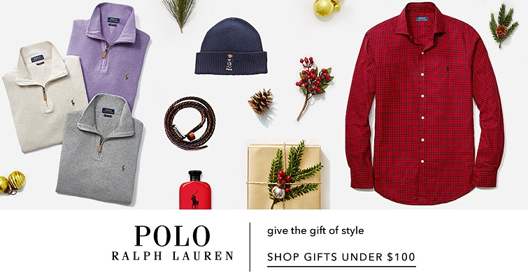 Polo Ralph Lauren. Give the gift of style. Shop gifts under $100.