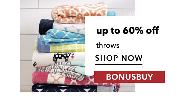 BonusBuy Up To 60% Off Throws | shop now