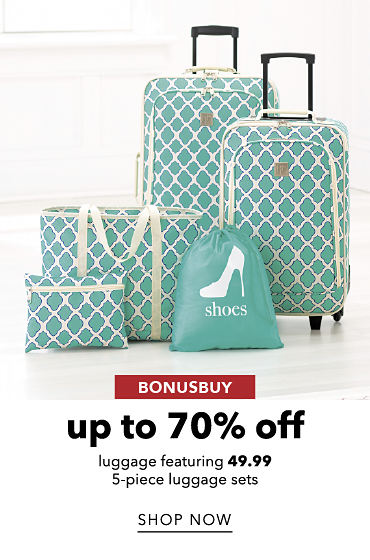 BonusBuy Up To 70% Off Luggage featuring 49.99 5-piece luggage sets | shop now
