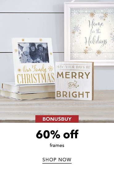 BonusBuy 60% Off Frames | shop now