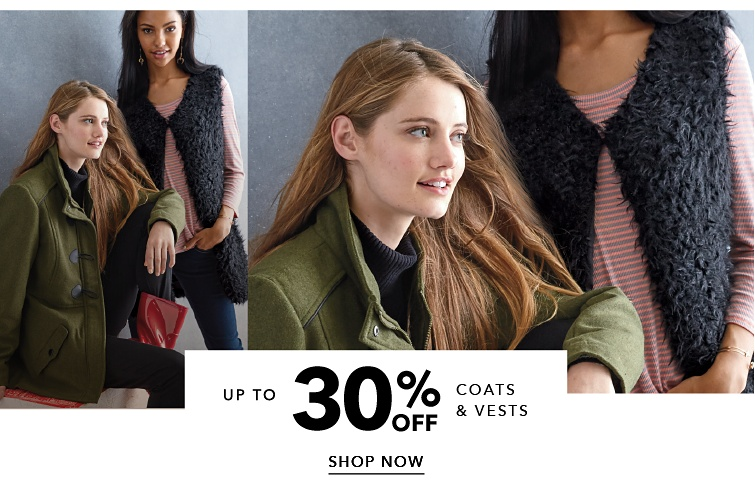 Up to 30 percent off Coats and Vests. Shop Now.