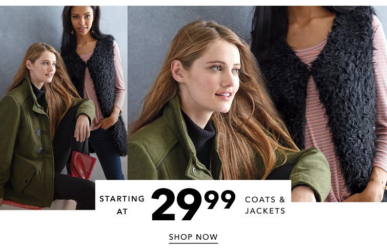 Starting at 29.99 off Coats and Vests. Shop Now.