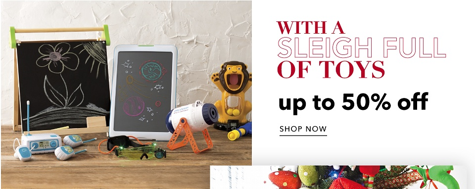 With a Sleigh Full of Toys Up to 50% off - Shop Now