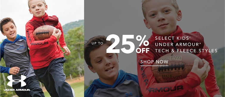 Under Armour. Up to 25 percent of select kids' Under Armour Tech and Fleece Styles. Shop Now.