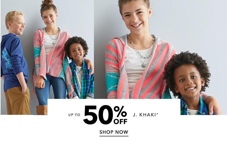Up to 50 percent off J. Khaki. Shop Now.