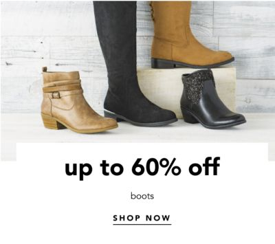 up to 60% off boots | SHOP NOW