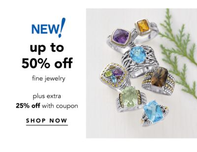 NEW! up to 50% off fine jewelry plus extra 25% off with coupon | SHOP NOW