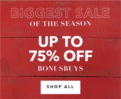 BIGGEST SALE OF THE SEASON | UP TO 75% OFF BONUSBUYS | SHOP ALL