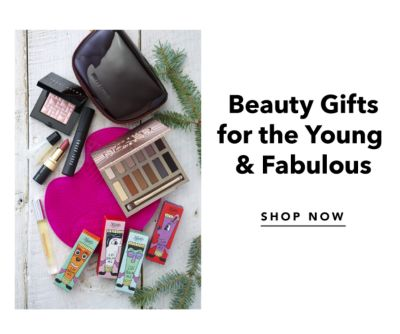 Beauty Gifts for the Young & Fabulous