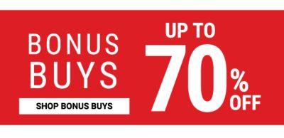 Bonus Buys! Up to 70% off - Shop Bonus Buy