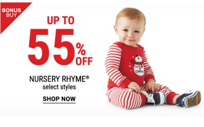 Bonus Buys! Up to 55% off Nursery Rhyme Select Styles - Shop Now