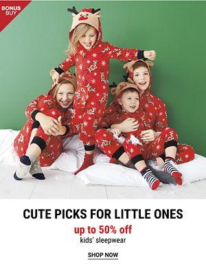 Bonus Buy! Cute Picks for Little Ones - Up to 50% off Kids' Sleepwear - Shop Now