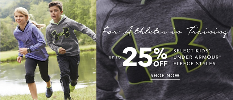 For Athletes in Training. Up to 25 percent off Select Kids's Under Armour' fleece styles. Shop Now.
