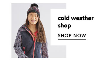 Cold weather. Shop Now.