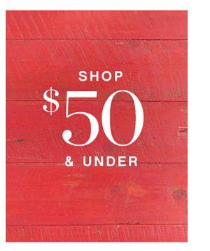 SHOP $50 & UNDER