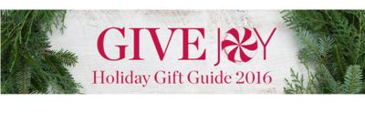 GIVE JOY Holiday Gift Guide 2016