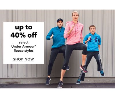 up to 40% off select Under Armour® fleece styles | SHOP NOW