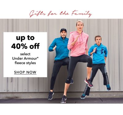 Gifts for the Family | up to 40% off select Under Armour® fleece styles | SHOP NOW