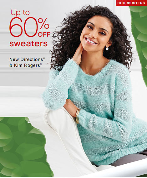DOORBUSTERS | 60% off sweaters | New Directions® & Kim Rogers®