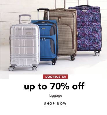 DOORBUSTER | up to 70% off LUGGAGE | SHOP NOW