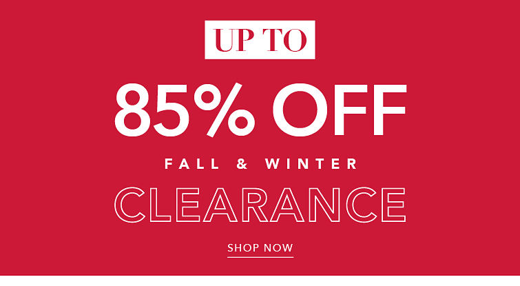 CLEARANCE up to 85% off - SHOP NOW