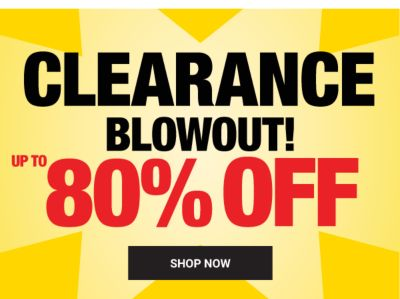 CLEARANCE BLOWOUT!  Shop Now.