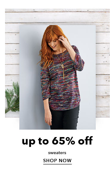 up to 65% off sweaters - SHOP NOW