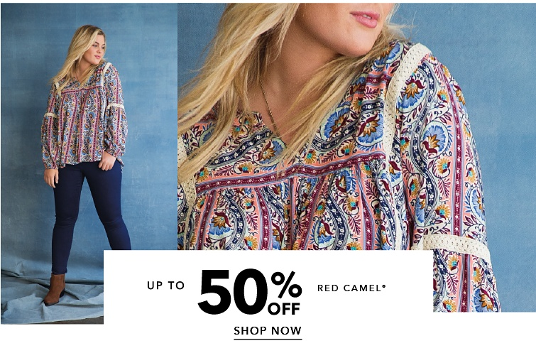Up to 50 percent off Red Camel. Shop Now.