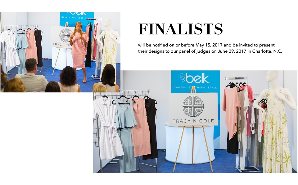 Finalists will be notified on or before May 15, 2017 and be invited to present their designs to our panel of judges on June 29, 2017 in Charlotte, N.C.