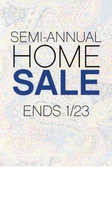 SEMI-ANNUAL HOME SALE ENDS 1/23
