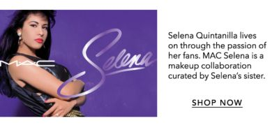 MAC - Selena