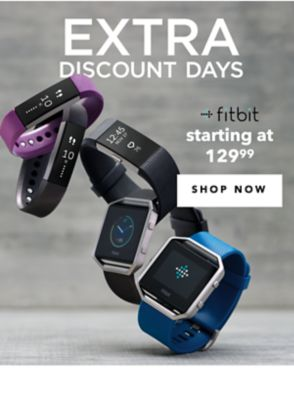EXTRA DISCOUNT DAYS | fitbit starting at 129.99 | SHOP NOW