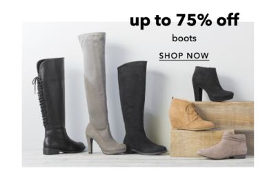 up to 75% off boots | SHOP NOW