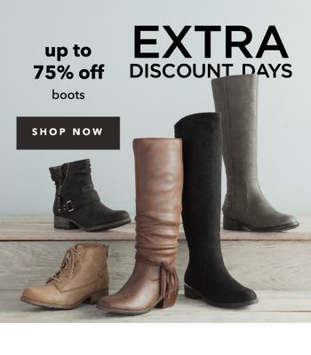 EXTRA DISCOUNT DAYS | up to 75% off boots | SHOP NOW