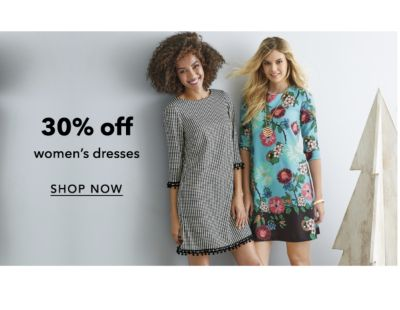 30% off women's dresses | SHOP NOW
