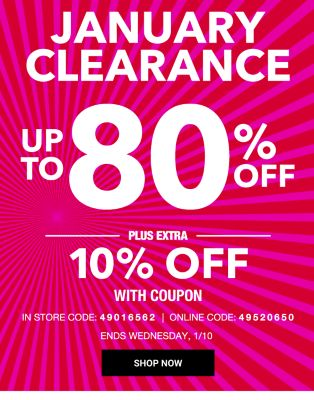 January Clearance - Up to 80% off | Plus extra 10% off with coupon {In Store Code: 49016562 | Online Code: 49520650} Ends Wednesday, 1/10. Shop Now.