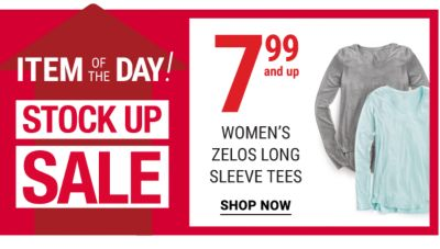 Stock Up Item of the Day - 7.99 and up women's Zelos long sleeve tees. Shop Now.