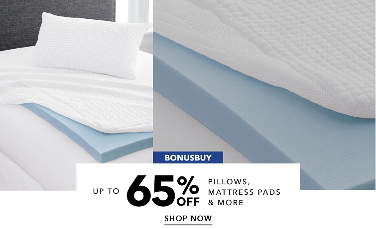 BonusBuy Up To 65% Off Pillows, Mattress Pads & More | shop now