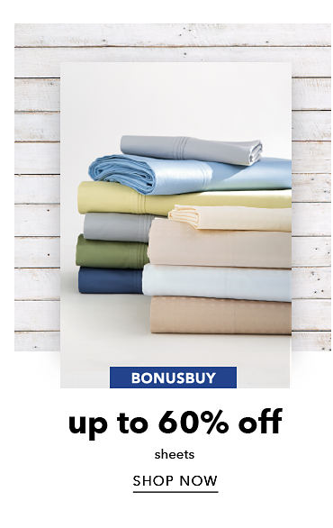 BonusBuys Up To 60% Off sheets | shop now