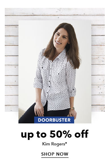 Doorbuster - up to 50% off Kim Rogers® - SHOP NOW