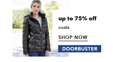 up to 75% off coats - SHOP NOW