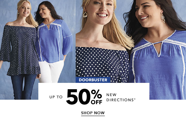 Doorbuster - up to 50% off New Directions® - SHOP NOW