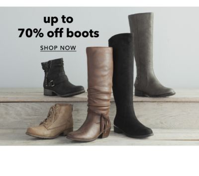 Up to 70% off boots. Shop Now.