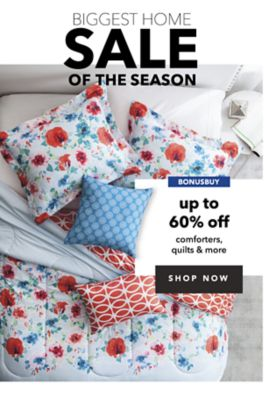 BONUSBUY - BIGGEST HOME SALE OF THE SEASON - UP TO 60% OFF COMFORTERS, QUILTS & MORE. SHOP NOW