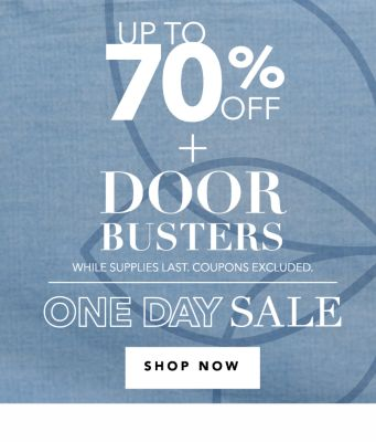 Up to 75% off + Doorbusters {While supplies last. Coupons excluded.} One Day Sale. Shop Now.