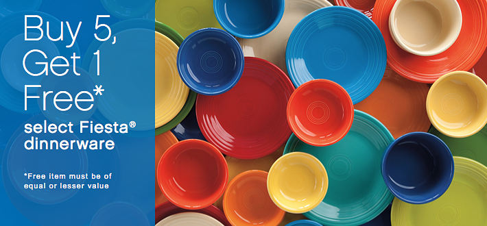 Buy 5, Get 1 Free* select Fiesta® dinnerware *free item must be of equal or lesser value