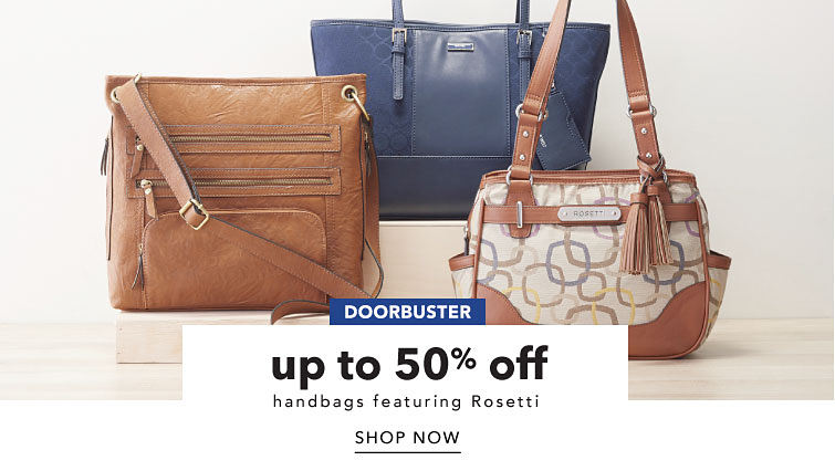 Doorbuster up to 50% off handbags featuring Rosetti